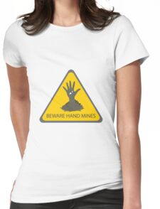 Beware of the Hand Mines (Doctor Who) Womens Fitted T-Shirt
