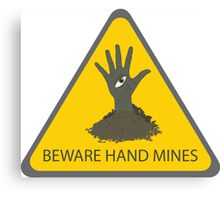 Beware of the Hand Mines (Doctor Who) Canvas Print