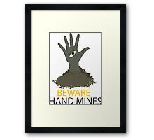 Beware of the Hand Mines 02 (Doctor Who) Framed Print
