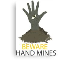 Beware of the Hand Mines 02 (Doctor Who) Canvas Print
