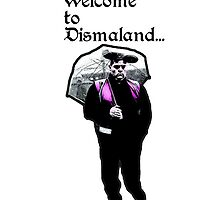 Welome to Dismaland....Endjoy by Tim Constable