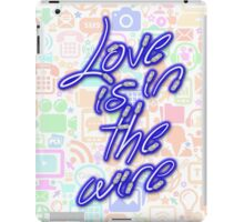 Love Is On The Wire 1 iPad Case/Skin