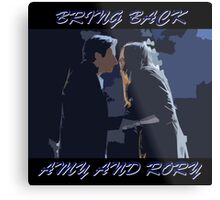 Bring Back Amy and Rory Metal Print