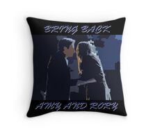 Bring Back Amy and Rory Throw Pillow