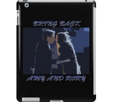 Bring Back Amy and Rory iPad Case/Skin