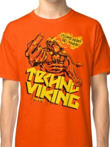 EPIC TECHNO VIKING Classic T-Shirt