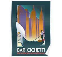Bar Cichetti - An Italian Restaurant Poster