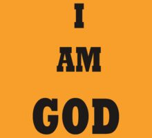 I AM GOD by TLaw