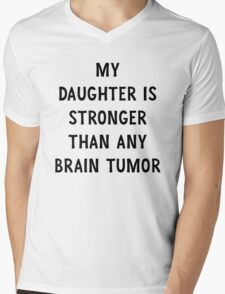My Daughter is Stronger Than Any Brain Tumor Mens V-Neck T-Shirt