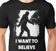 Bigfoot Sasquatch I Want To Believe T Shirt Unisex T-Shirt