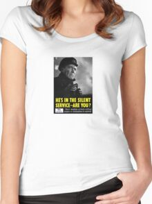 He's in the silent service - are you? Women's Fitted Scoop T-Shirt