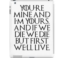 I'm Yours... iPad Case/Skin