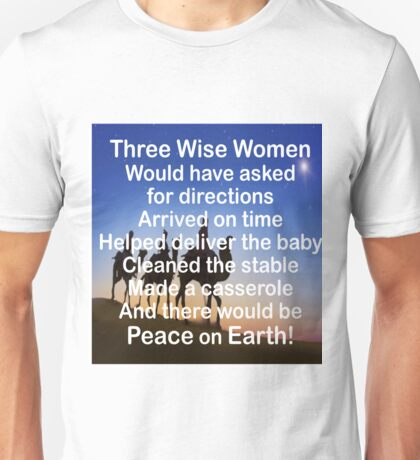 CHRISTMAS - THREE WISE WOMEN... Unisex T-Shirt