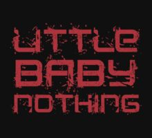 Little Baby Nothing T Shirt and Hoodie T-Shirt