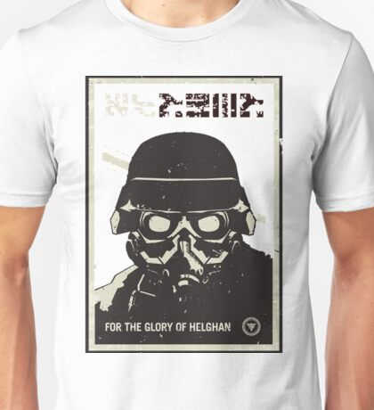 For the glory of helghan! Unisex T-Shirt