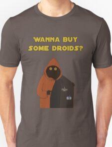 Wanna buy some droids? Unisex T-Shirt
