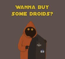 Wanna buy some droids? Unisex T-Shirt