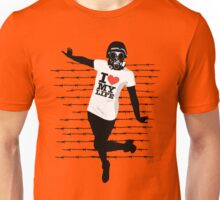 I love my life Unisex T-Shirt