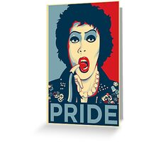 Pride - Rocky Horror Picture Show Greeting Card