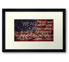We Are The New Americana II Framed Print