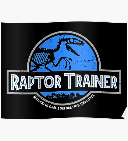 Jurassic World Raptor Trainer Poster