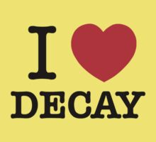 I Love DECAY Kids Clothes
