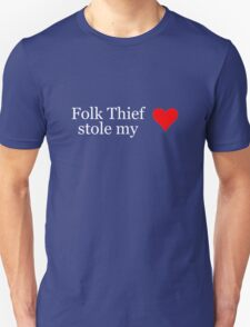 Folk Thief stole my heart - white lettering & red heart T-Shirt