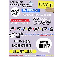 Friends Quotes  Photographic Print