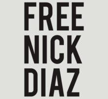 FREE NICK DIAZ by TomDesigns