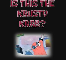 Is this the Krusty Krab? Unisex T-Shirt