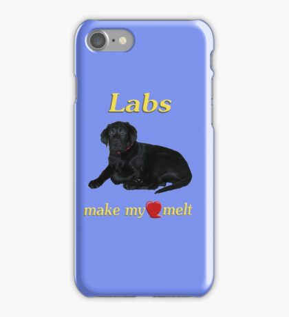 Labs Make My Heart Melt iPhone Case/Skin