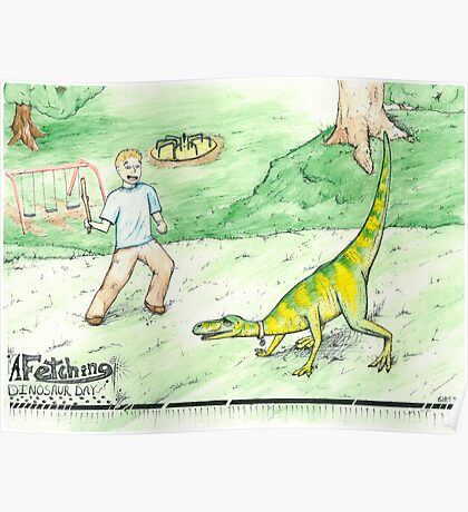 A Fetching Dinosaur Day Poster