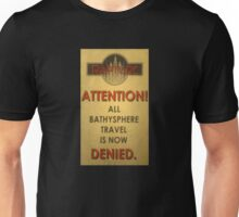 BioShock – Bathysphere Travel Denied Unisex T-Shirt
