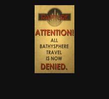 BioShock – Bathysphere Travel Denied Unisex T-Shirt