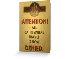 BioShock – Bathysphere Travel Denied Greeting Card