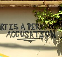 Art Is A Permanent Accusation by SuddenJim