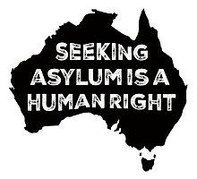 Seeking Asylum Is A Human Right by M  Bianchi