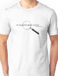 Le language est la source de malentendus. Unisex T-Shirt