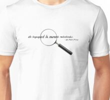 Le language est la source de malentendus. Unisex T-Shirt