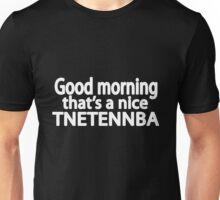 TNETENNBA Unisex T-Shirt