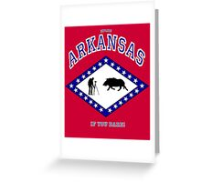 Explore ARKANSAS...If you DARE! Greeting Card