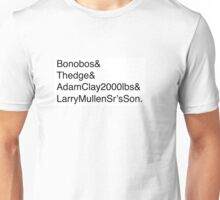 U2: Band Member Names Unisex T-Shirt