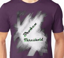 broken threshold start Unisex T-Shirt