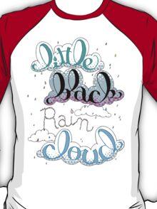 Little Black Rain Cloud T-Shirt