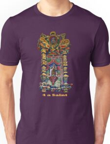 4 a Saint Unisex T-Shirt