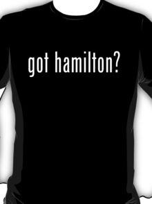 got hamilton? T-Shirt