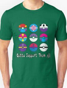 Gotta Support Them All T-Shirt