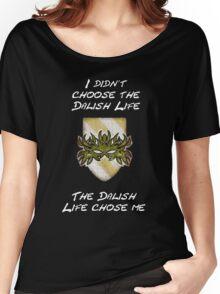 Dalish life, yo Women's Relaxed Fit T-Shirt