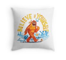 """Believe in Yourself!"" -Sasquatch Throw Pillow"