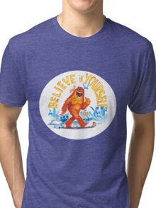 """Believe in Yourself!"" -Sasquatch Tri-blend T-Shirt"